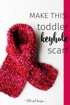 Toddler Keyhole Scarf Knitting Pattern