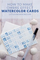 How to Make Ombre Effect Watercolor Cards