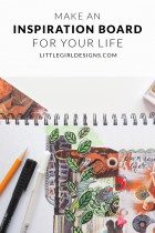How to Make An Inspiration Board for Your Life