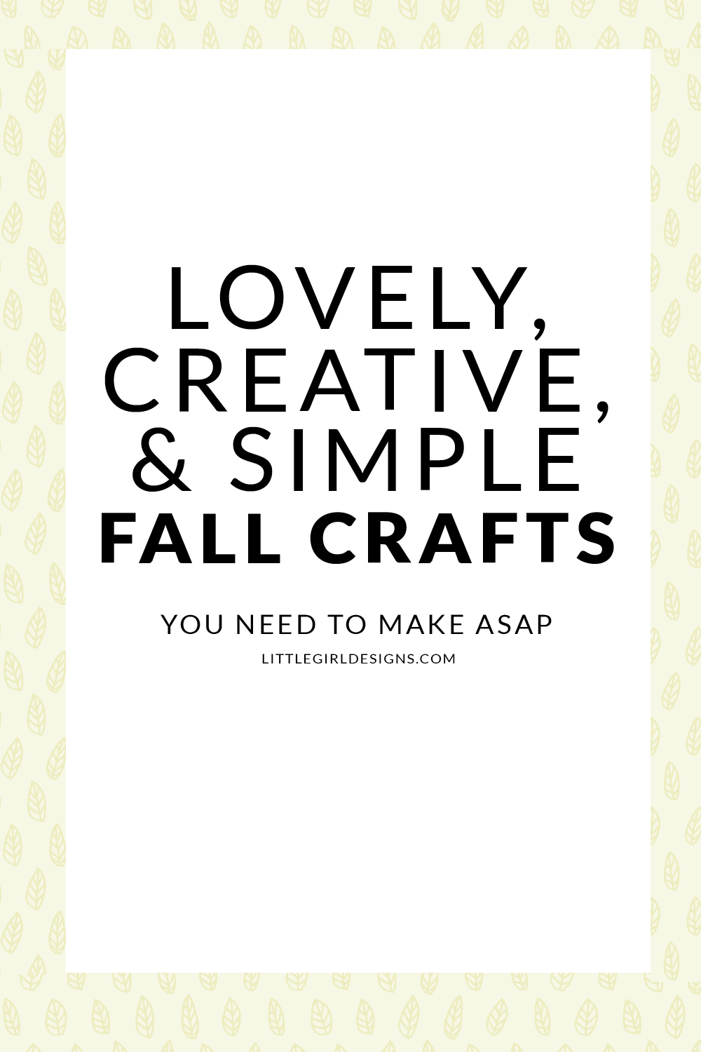 Lovely, Creative, & Simple Fall Crafts that you've got to try this year! Learn how to preserve leaves, paint a gorgeous watercolor leaf, and make a book page pumpkin! Too much fun @ littlegirldesigns.com