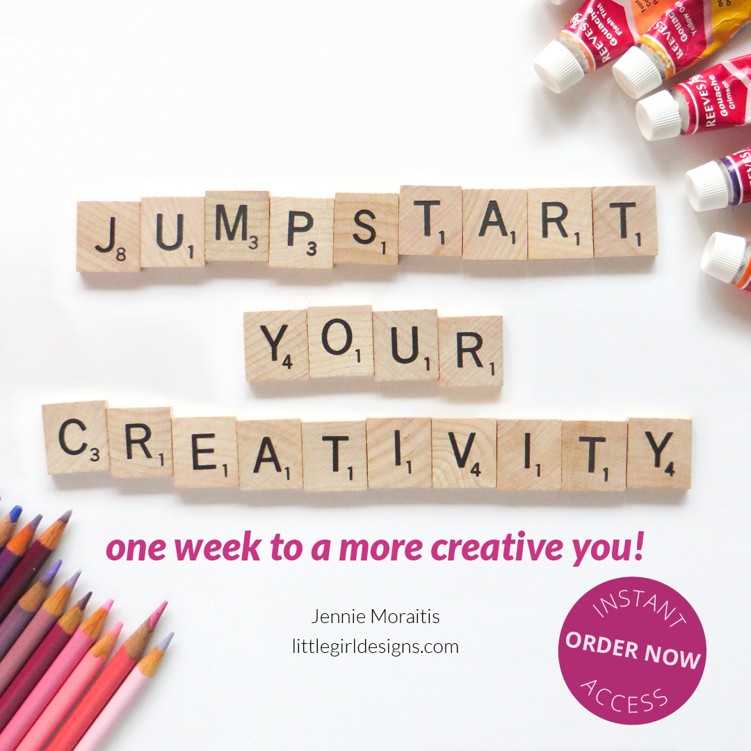 Jumpstart Your Creativity! a mini course by littlegirldesigns.com