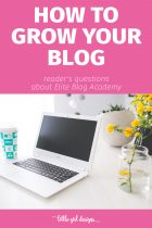 How to Grow Your Blog – With Elite Blog Academy