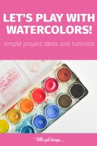 Play with Watercolors!