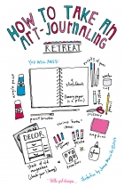 How To Create Your Own Art-journaling Retreat