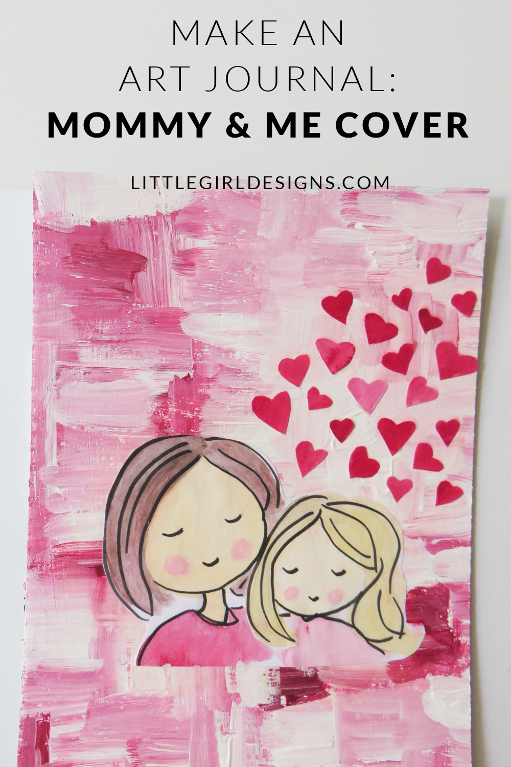 Make An Art Journal Mommy And Me Cover Jennie Moraitis